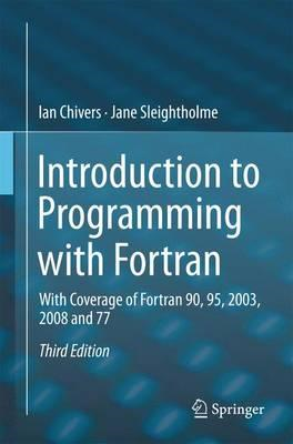 Introduction to Programming with Fortran (BOK)