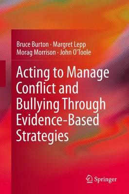 Acting to Manage Conflict and Bullying Through Evidence-Base (BOK)
