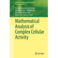 Mathematical Analysis of Complex Cellular Activity (BOK)