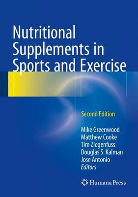 Nutritional Supplements in Sports and Exercise (BOK)