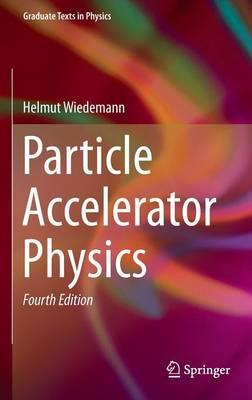 Particle Accelerator Physics (BOK)