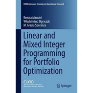 Linear and Mixed Integer Programming for Portfolio Optimizat (BOK)