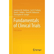 Fundamentals of Clinical Trials (BOK)