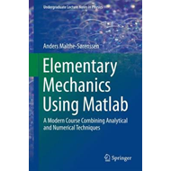 Elementary Mechanics Using Matlab (BOK)