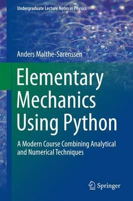 Elementary Mechanics Using Python (BOK)