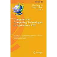 Computer and Computing Technologies in Agriculture VIII (BOK)