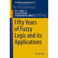 Fifty Years of Fuzzy Logic and its Applications (BOK)