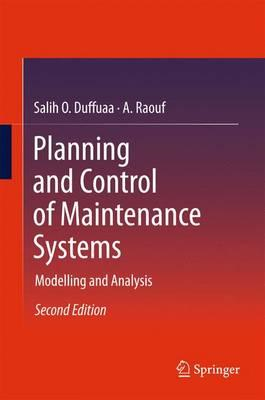 Planning and Control of Maintenance Systems (BOK)