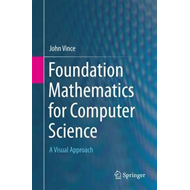 Foundation Mathematics for Computer Science (BOK)
