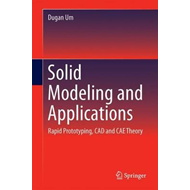Solid Modeling and Applications (BOK)