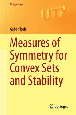 Measures of Symmetry for Convex Sets and Stability (BOK)