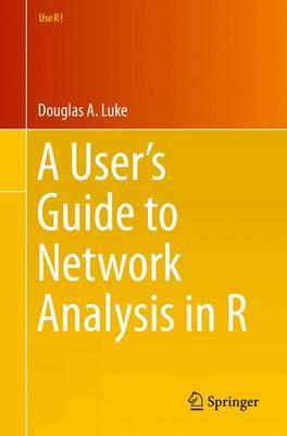 User's Guide to Network Analysis in R (BOK)