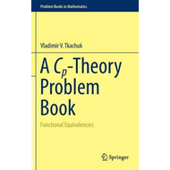 A Cp-Theory Problem Book (BOK)