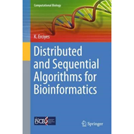Distributed and Sequential Algorithms for Bioinformatics (BOK)