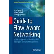 Guide to Flow-Aware Networking (BOK)
