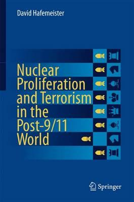 Nuclear Proliferation and Terrorism in the Post-9/11 World (BOK)