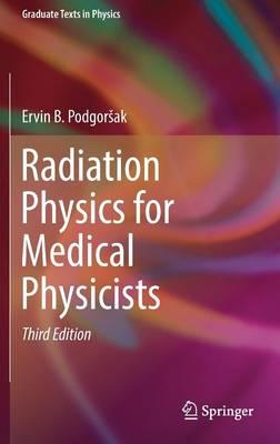 Radiation Physics for Medical Physicists (BOK)
