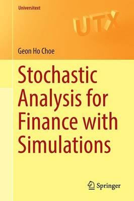 Stochastic Analysis for Finance with Simulations (BOK)