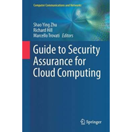 Guide to Security Assurance for Cloud Computing (BOK)