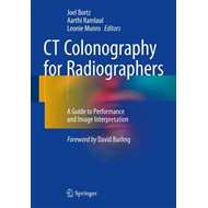CT Colonography for Radiographers (BOK)