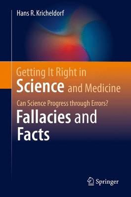 Getting It Right in Science and Medicine (BOK)