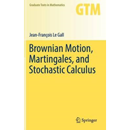 Brownian Motion, Martingales, and Stochastic Calculus (BOK)