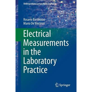 Electrical Measurements in the Laboratory Practice (BOK)