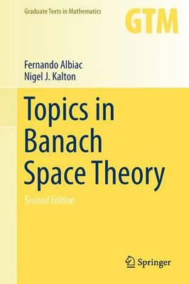 Topics in Banach Space Theory (BOK)