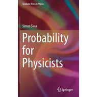 Probability for Physicists (BOK)