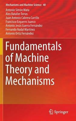 Fundamentals of Machine Theory and Mechanisms (BOK)