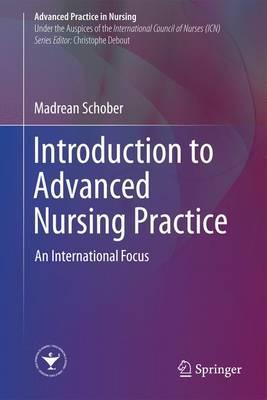 Introduction to Advanced Nursing Practice (BOK)