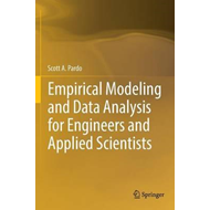Empirical Modeling and Data Analysis for Engineers and Appli (BOK)