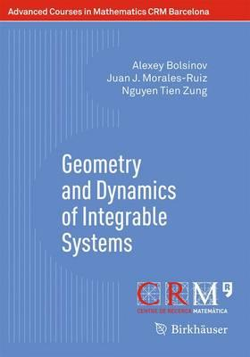 Geometry and Dynamics of Integrable Systems (BOK)