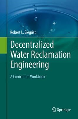 Decentralized Water Reclamation Engineering (BOK)