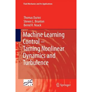 Machine Learning Control - Taming Nonlinear Dynamics and Tur (BOK)