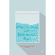 Philosophy and Breaking Bad (BOK)