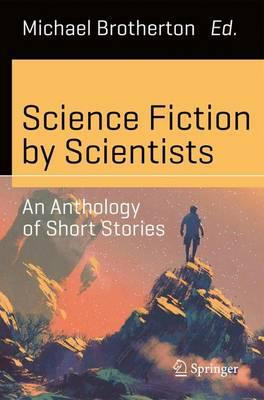 Science Fiction by Scientists (BOK)