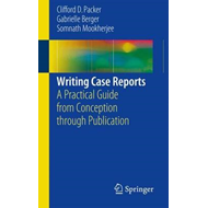 Writing Case Reports (BOK)