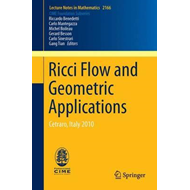 Ricci Flow and Geometric Applications (BOK)