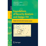 Foundations of Security Analysis and Design VIII (BOK)