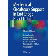 Mechanical Circulatory Support in End-Stage Heart Failure (BOK)