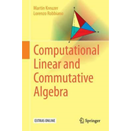 Computational Linear and Commutative Algebra (BOK)