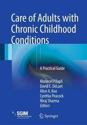 Care of Adults with Chronic Childhood Conditions (BOK)