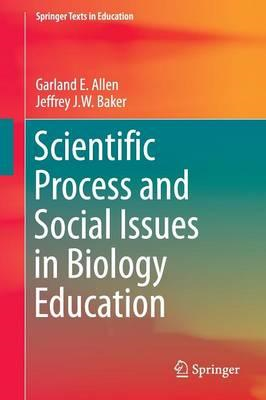 Scientific Process and Social Issues in Biology Education (BOK)