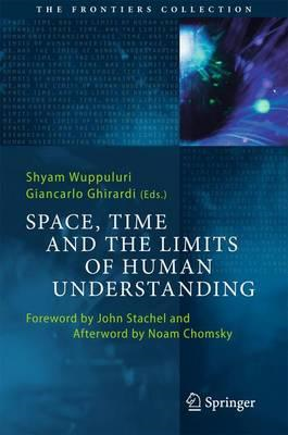 Space, Time and the Limits of Human Understanding (BOK)