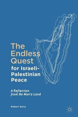Endless Quest for Israeli-Palestinian Peace (BOK)
