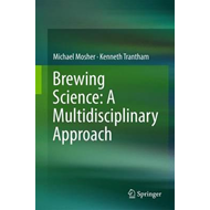 Brewing Science: A Multidisciplinary Approach (BOK)