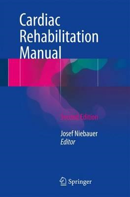 Cardiac Rehabilitation Manual (BOK)
