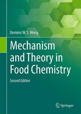 Mechanism and Theory in Food Chemistry, Second Edition (BOK)