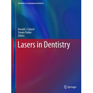 Lasers in Dentistry-Current Concepts (BOK)